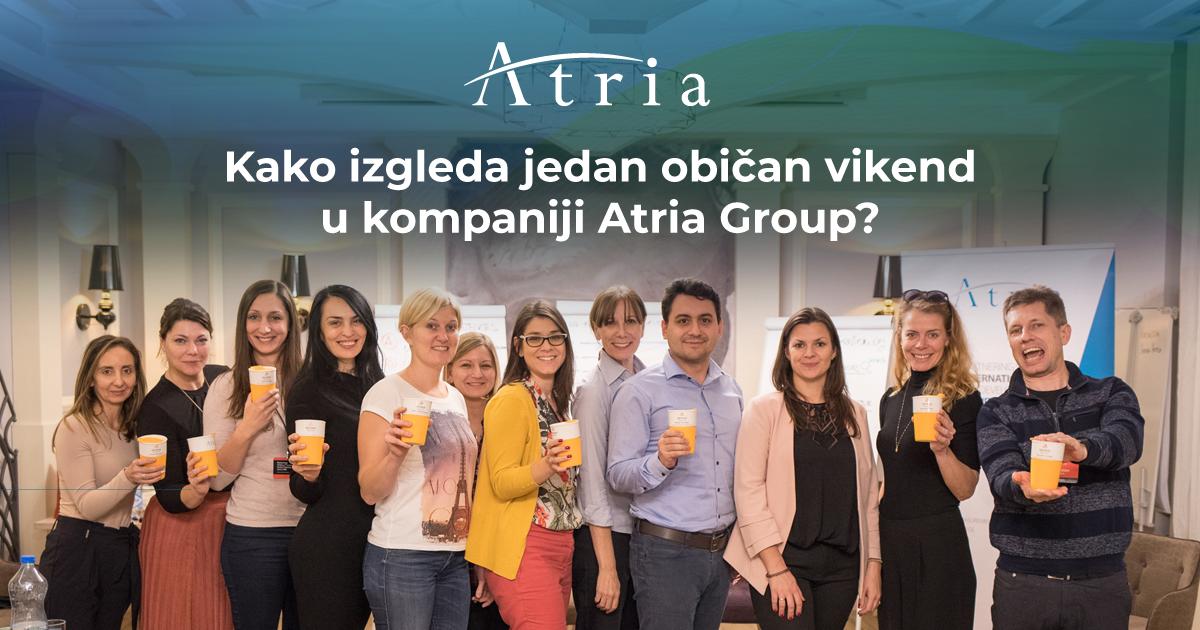Kako izgleda jedan običan vikend u kompaniji Atria Group?
