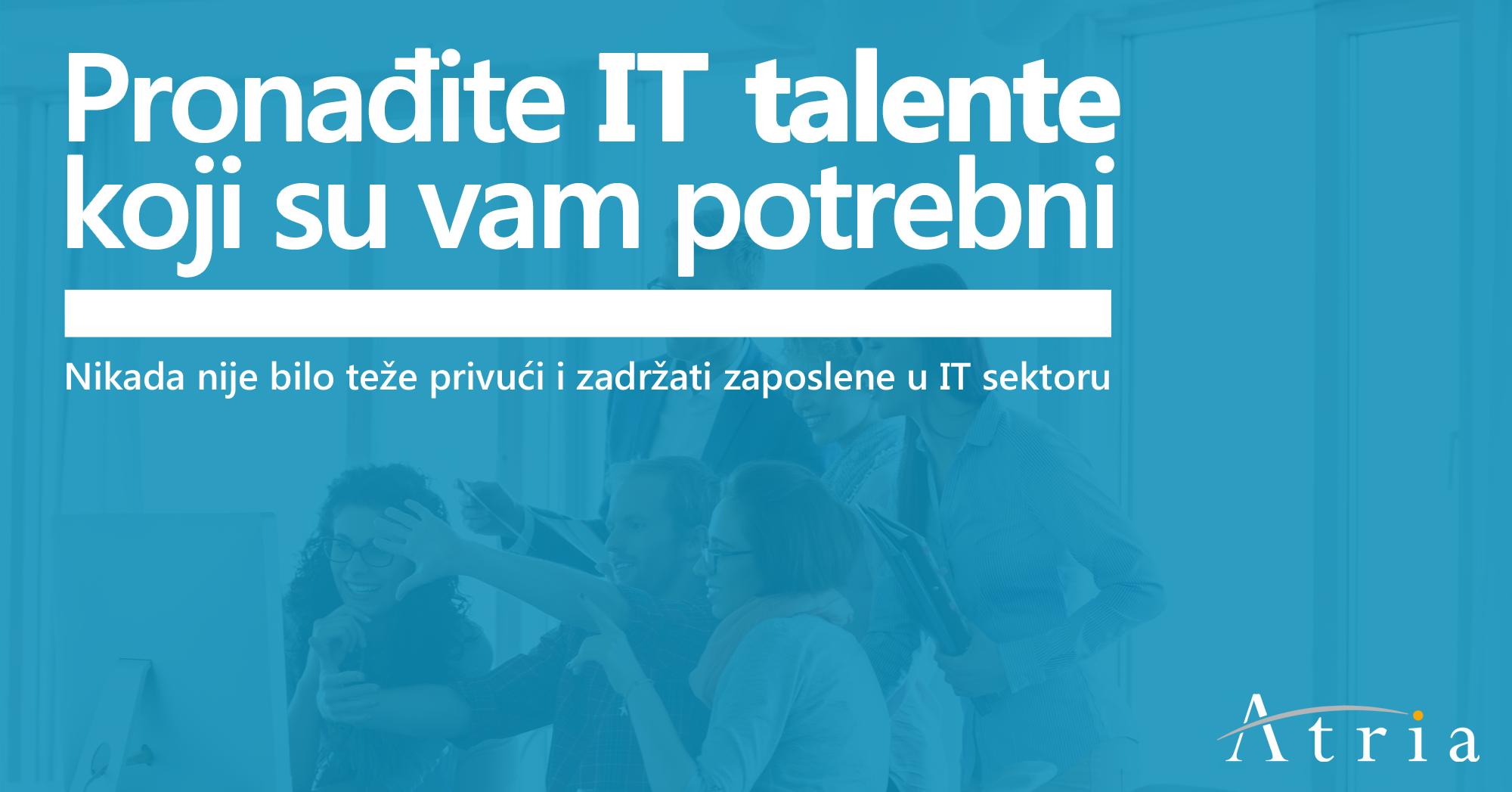 Pronađite IT talente koji su vam potrebni