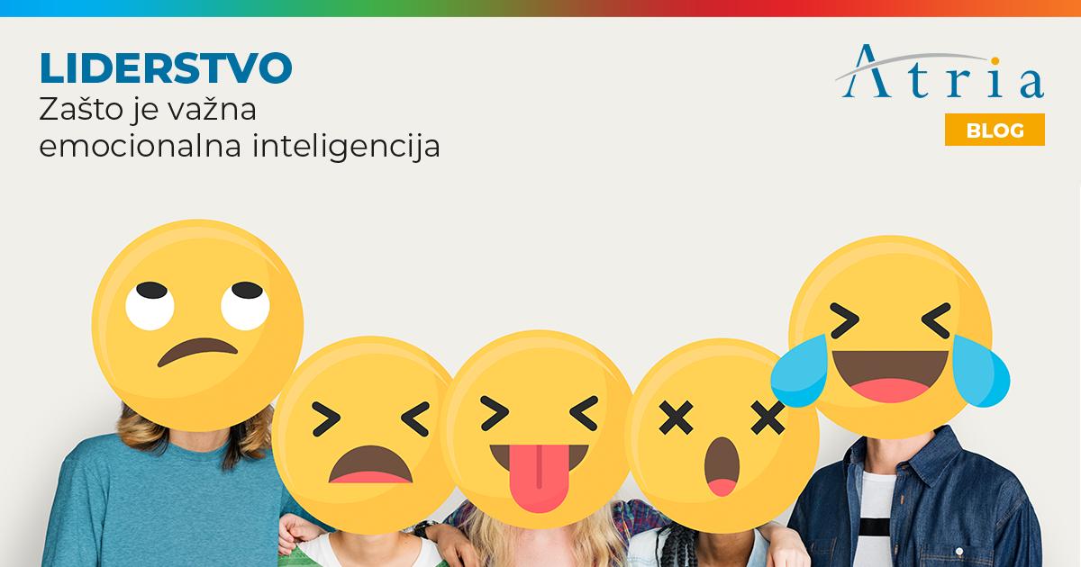 LIDERSTVO – Zašto je važna emocionalna inteligencija