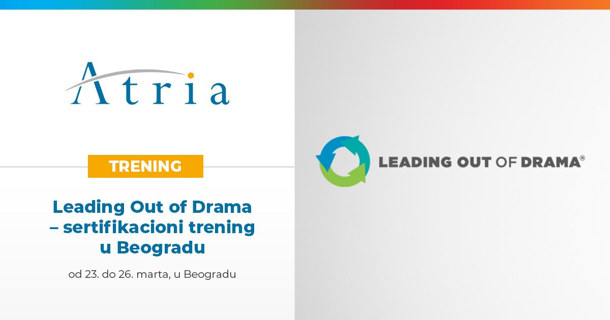 Leading Out of Drama – sertifikacioni trening u Beogradu