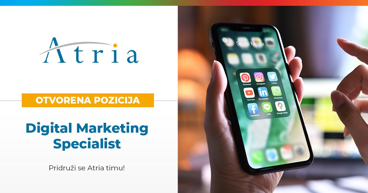 Otvorena pozicija – Digital Marketing Specialist – Pridruži se Atria timu!